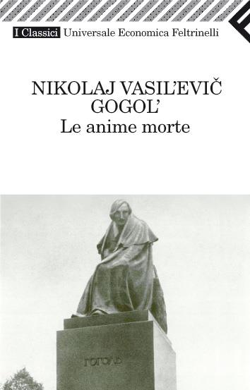 Le anime morte - Gogol'