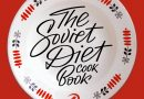 "Impara a cucinare come un vero sovietico con ""The Soviet diet cookbook"""